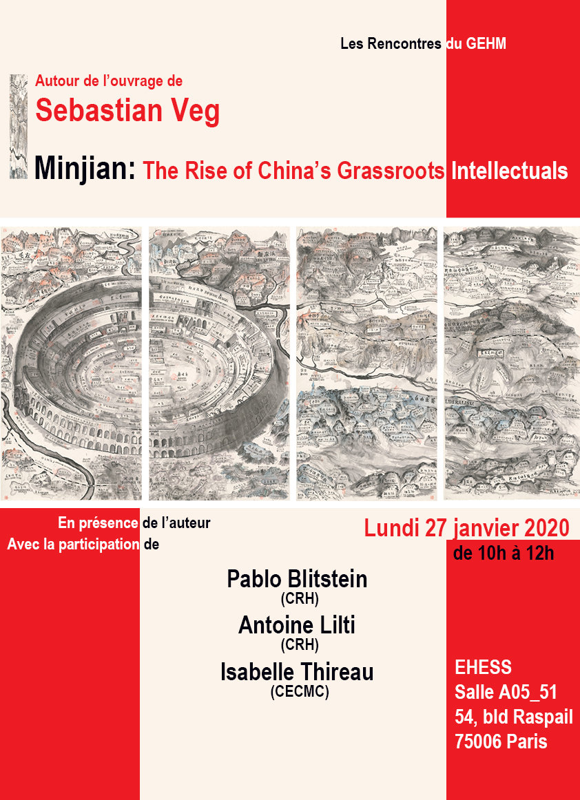 Autour de Sebastian Veg, Minjian. The Rise of China's Grassroots Intellectuals